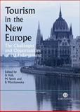 Tourism in the New Europe : The Challenges and Opportunities of EU Enlargement, Barbara Marciszweska, 1845931173