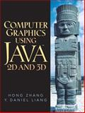 Computer Graphics Using Java 2D And 3D, Liang, Y. Daniel and Zhang, Hong, 0130351180