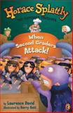 When Second Graders Attack, Lawrence David, 0142301183