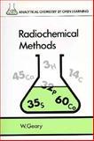 Radiochemical Methods, GEARY, W. J., 0471911186