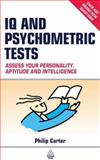 IQ and Psychometric Tests, Philip J. Carter, 0749441186