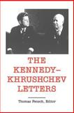 Top Secret, John F. Kennedy and Nikita Sergeevich Khrushchev, 0930751183