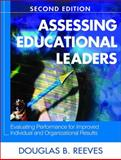 Assessing Educational Leaders : Evaluating Performance for Improved Individual and Organizational Results, , 1412951186