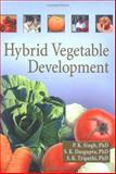 Hybrid Vegetable Development, Singh, P. K. and Dasgupta, S. K., 1560221186