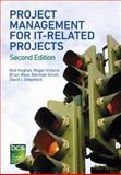 Project Management for IT-Related Projects, Hughes, Bob and Ireland, Roger, 1780171188