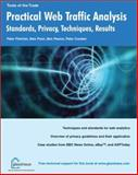Practical Web Traffic Analysis : Standards, Privacy, Techniques, and Results, Fletcher, Peter and Poon, Alex, 1904151183
