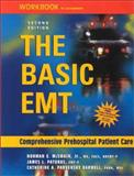 The Basic EMT : Comprehensive Prehospital Patient Care, McSwain, Norman E. and Paturas, James L., 0323011187