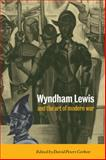 Wyndham Lewis and the Art of Modern War 9780521561181