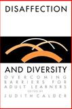 Disaffection and Diversity : Overcoming Barriers for Adult Learners, , 0750701188