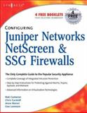 Configuring Juniper Networks NetScreen and SSG Firewalls, Cameron, Rob, 1597491187