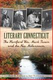 Literary Connecticut, Eric D. Lehman and Amy Nawrocki, 1626191182