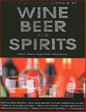 The Complete Encyclopedia of Wine, Beer, and Spirits, Joseph, Robert and Protz, Roger, 1842221183