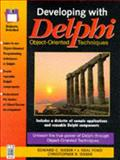 Developing with Delphi : Object-Oriented Techniques, Weber, Edward C. and Weber, Chris, 0133781186