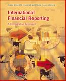 International Financial Reporting : A Comparative Approach, Weetman, Pauline and Gordon, Paul, 0273681184