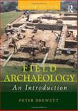 Field Archaeology, Drewett, Peter, 0415551188