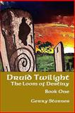 Druid Twilight: the Loom of Destiny, Gerry Starnes, 148261118X