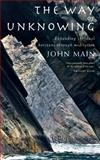 The Way of Unknowing, John Main, 1848251181