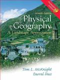 Physical Geography : A Landscape Appreciation, Animation Edition, McKnight, Tom L. and Hess, Darrel, 0131001183