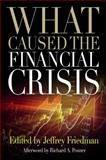 What Caused the Financial Crisis 9780812221183
