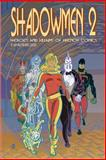 Shadowmen 2 : Heroes and Villains of French Comics, Lofficier, Jean-Marc and Lofficier, Randy, 0974071188