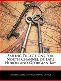Sailing Directions for North Channel of Lake Huron and Georgian Bay, , 1142101185