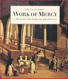 Work of Mercy, Grace Goldin, 1550461184