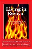 Living in Revival, David Walters and Kathie Walters, 188808118X