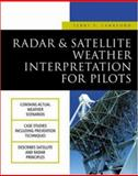 Radar and Satellite Weather Interpretation for Pilots, Lankford, Terry T., 0071391185