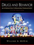 Drugs and Behavior : An Introduction to Behavioral Pharmacology, McKim, 0130481181