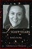Light Years, Barbara Du Bois, 061551118X