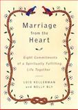 Marriage from the Heart, Lois Kellerman and Nelly Bly, 0670031186