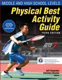 Physical Best Activity Guide, Jeff Carpenter, 0736081186
