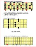 Pentatonic Scales for Guitar, Rob Silver, 1502791188