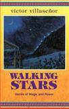 Walking Stars, Victor Villaseñor, 1558851186