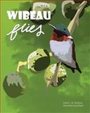 Wibeau Flies!, J. R Hoffpauir, 1628381183