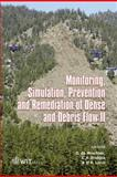 Monitoring, Simulation, Prevention and Remediation of Dense and Debris Flows II, D. de Wrachien, C. A. Brebbia, M. A. Lenzi, 1845641183