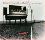 Leonardo's Incessant Last Supper, Steinberg, Leo, 1890951188
