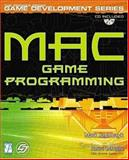 Mac Game Programming, Szymczyk, Mark and LaMothe, Andre, 1931841187