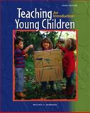 Teaching Young Children and Early Childhood Settings and Approaches DVD, Henniger, Michael L. and Bleiker, Charles A., 0132211181