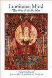 Luminous Mind, Kalu Rinpoche, 0861711181