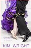 The Unexpected Waltz, Kim Wright, 1410471187