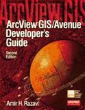 ArcView GIS-Avenue Developer's Guide, Razavi, Amir H., 1566901189