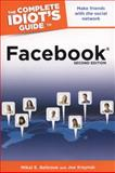 The Complete Idiot's Guide to Facebook, 2nd Edition, Mikal E. Belicove and Joe Kraynak, 1615641181