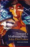 Toward a Modernist Style: John Dos Passos, Pizer, Donald, 1623561183