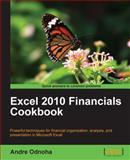 Excel 2010 Financials Cookbook, Odnoha, Andre, 1849691185
