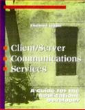 Client/Server Communications Services : A Guide for the Applications Developer, Ligon, Thomas, 0070381186