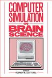Computer Simulation in Brain Science, , 0521061180