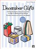 December Gifts, Jay Althouse, 073903118X