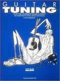 Guitar Tuning for the Complete Musical Idiot with Soundsheet, , 0898981182