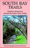 South Bay Trails, Frances Spangle and Jean Rusmore, 0899971180